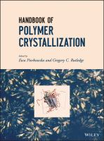 Handbook of polymer crystallization [electronic resource]
