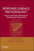Response surface methodology [electronic resource] : process and product optimization using designed experiments.