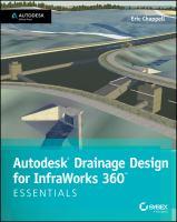 Autodesk Drainage Design for InfraWorks 360 : essentials