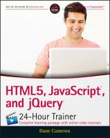 HTML5, JavaScript, and jQuery 24-hour trainer [electronic resource]