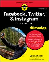Facebook, Twitter, and Instagram for seniors for dummies / by Marsha Collier