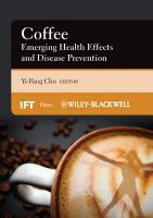Coffee [electronic resource] : emerging health effects and disease prevention