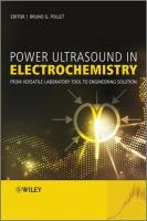 Power ultrasound in electrochemistry [electronic resource] : from versatile laboratory tool to engineering solution