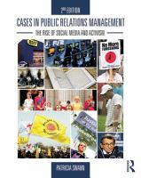 Cases in public relations management [electronic resource] : the rise of social media and activism
