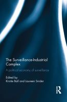The surveillance-industrial complex : a political economy of surveillance