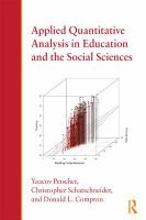 Applied quantitative analysis in education and the social sciences [electronic resource]