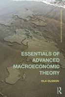 Essentials of advanced macroeconomic theory [electronic resource]