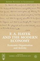F. A. Hayek and the modern economy : economic organization and activity