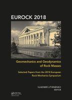 Geomechanics and geodynamics of rock masses : selected papers from the 2018 European Rock Mechanics Symposium /