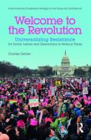 Welcome to the revolution : universalizing resistance for social justice and democracy in perilous times - a revolutionary progressive strategy for the Trump era and beyond cover image