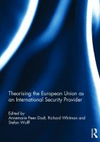 Theorising the European Union as an international security provider /