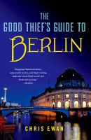 The Good Thief's Guide to Berlin