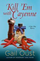 Kill 'em With Cayenne