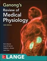 Ganong's review of medical physiology /