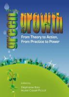 Green growth [electronic resource] : from theory to action, from practice to power