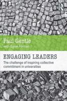 Engaging leaders : the challenge of inspiring collective commitment in universities