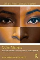 Color matters : skin tone bias and the myth of a post-racial America