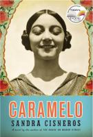 Cover of the book Caramelo, or, Puro cuento : a novel