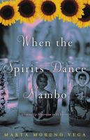 When the Spirits Dance Mambo