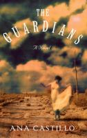Cover of the book The guardians : a novel