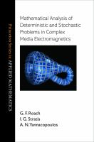 Mathematical analysis of deterministic and stochastic problems in complex media electromagnetics [electronic resource]