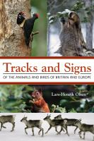 Tracks and signs of the animals and birds of Britain and Europe [electronic resource]