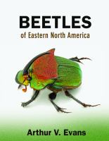 Beetles of eastern North America [electronic resource]