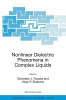 Nonlinear dielectric phenomena in complex liquids [electronic resource]