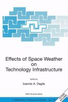 Effects of space weather on technology infrastructure [electronic resource]