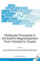 Multiscale processes in the earth's magnetosphere [electronic resource] : from interball to cluster