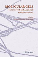 Molecular gels [electronic resource] : materials with self-assembled fibrillar networks