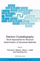 Electron crystallography [electronic resource] : novel approaches for structure determination of nanosized materials