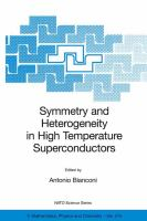 Symmetry and heterogeneity in high temperature superconductors [electronic resource]
