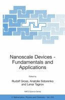 Nanoscale devices - fundamentals and applications [electronic resource]