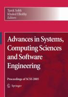 Advances in systems, computing sciences and software engineering [electronic resource] : proceedings of SCSS 2005