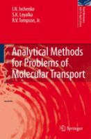 Analytical methods for problems of molecular transport [electronic resource]