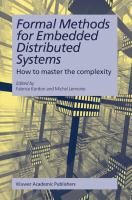Formal methods for embedded distributed systems [electronic resource] : how to master the complexity