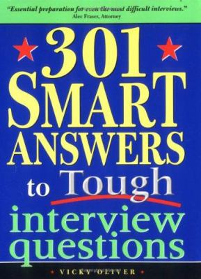 Book cover for 301 smart answers to tough interview questions / Vicky Oliver