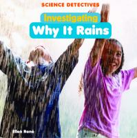 Investigating Why It Rains