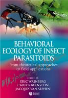 Behavioral ecology of insect parasitoids : from theoretical approaches to field applications