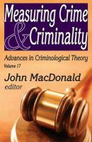 Measuring crime & criminality [electronic resource]