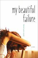 My Beautiful Failure