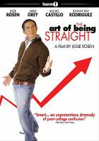 The art of being straight [videorecording]