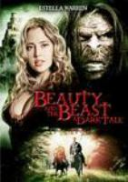Beauty and the beast [videorecording] : a dark tale