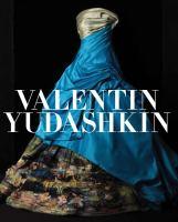 Valentin Yudashkin : 25 years of creation