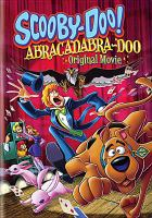 Scooby-Doo! Abracadabra-Doo [videorecording] : original movie