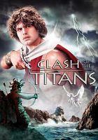 Clash of the titans [videorecording]