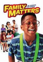 Family matters. The complete first season [videorecording]