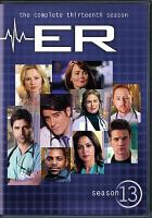 ER. The complete thirteenth season [videorecording]