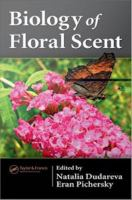 Biology of floral scent [electronic resource]
